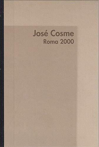 Jose Cosme, Roma 2000 : Palazzo Santi: Cosme, Jose