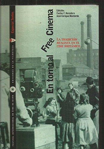 9788448229696: En torno al free cinema - la tradicion realista en el cine