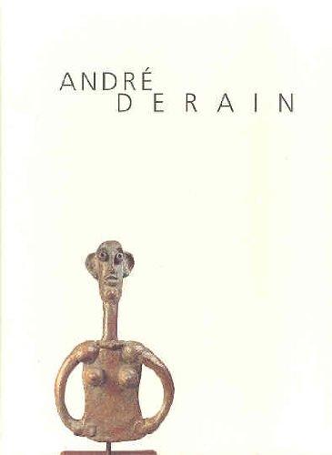 Andre Derain (1880-1954): Peintures, Aquarelles, Pastels, Dessins, Sculptures (9788448232986) by Derain, Andre