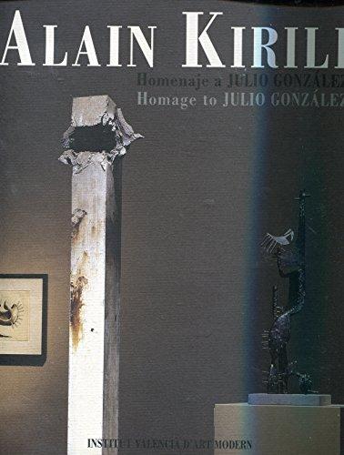 9788448234843: Alain Kirili : homenaje a Julio González