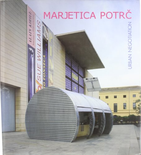 Marjetica Potrc Urban Negotiation