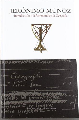 Jeronimo Muñoz Introduccion a la Astronomia y la Geografia: Navarro; Salabert