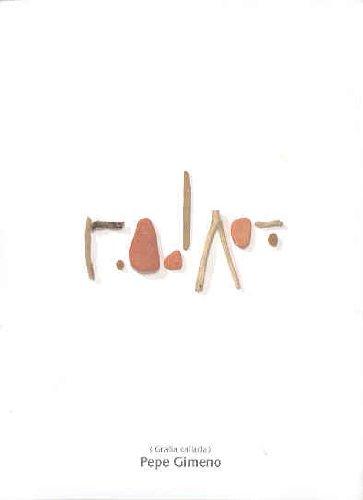 9788448237905: Pepe Gimeno: Grafia Callada - Hushed Writing