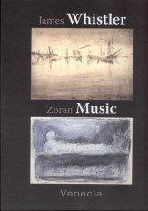 James Whistler-Zoran Music, Venecia (English, Spanish and Catalan Edition) (9788448241230) by Macdonald, Margaret; Gutierrez, Raquel; Pasquali, Marilena