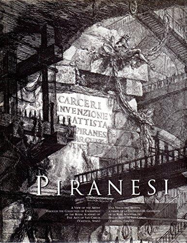 PIRANESI: A VIEW OF THE ARTIST THROUGH: Adela Espinos Diaz