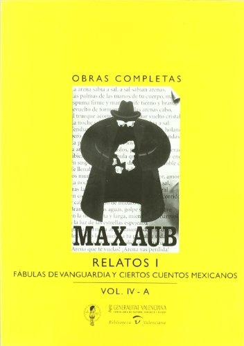 9788448242930: Relatos I : fábulas de vanguardia y ciertos cuentos mexicanos
