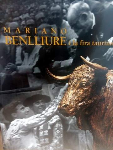 9788448247577: Mariano benlliure I la fira taurina (cat. exposicion) esp/valen
