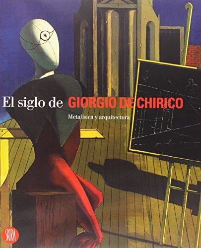 Giorgio De Chirico's Twetieth Century: various