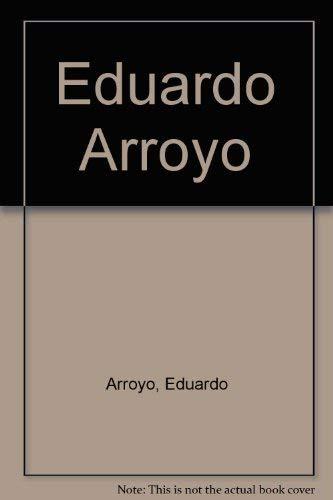 9788448248789: Eduardo Arroyo