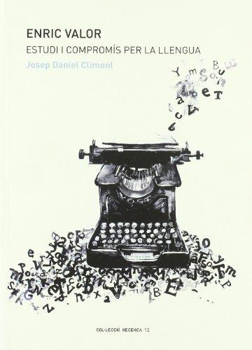 9788448254995: Enric valor : estudi i compromís per la llengua
