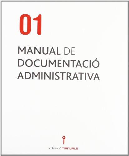 9788448255091: Manual de documentació administrativa