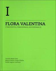 9788448255251: Flora valentina vol.I: pteridophyta, gymnospermae y angiospermae, flora vascular de la comunitat...