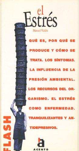 Flash-Acento Editorial: El Estres (Paperback): Manuel Valdes