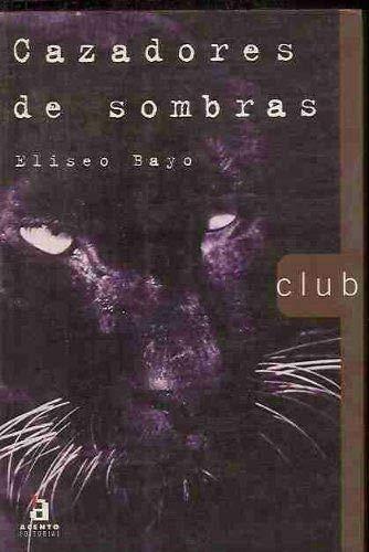 9788448301507: Cazadores De Sombras/Hunters of Shadows (Spanish Edition)