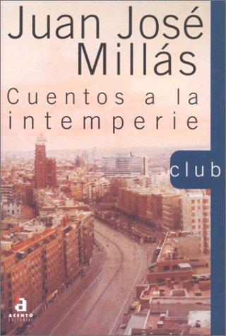 9788448301927: Cuentos a La Intemperie (Club) (Spanish Edition)