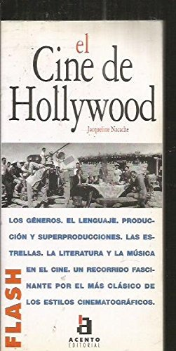 Flash-Acento Editorial: El Cine De Hollywood (Spanish Edition) (8448302435) by Jacqueline Nacache