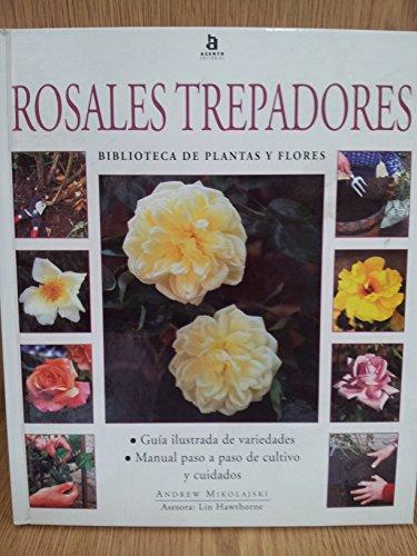 9788448303518: Rosales trepadores (
