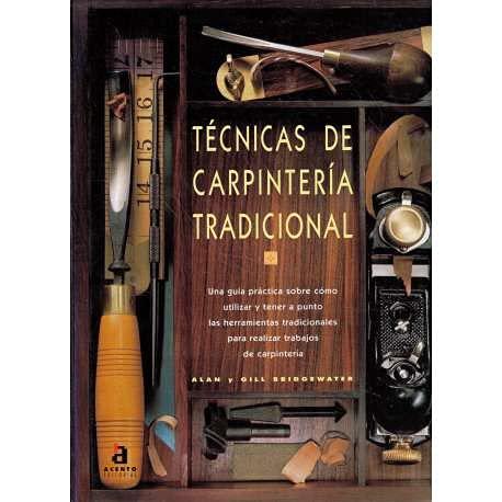9788448303594: Tecnicas de carpinteria tradicional