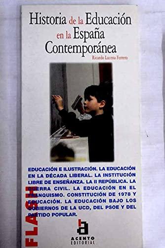 Flash-Acento Editorial: Historia De LA Educacion En: RICARDO LUCENA FERRERO