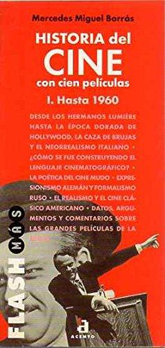 Historia del cine con cien películas. I. Hasta 1960. - Miguel Borrás, Mercedes