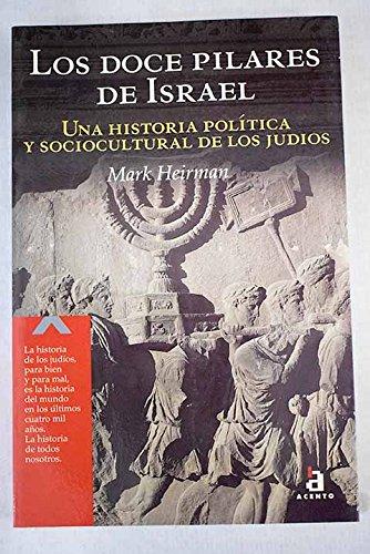 9788448307523: Los Doce Pilares De Israel / the Twelve Pilars of Israel (Spanish Edition)
