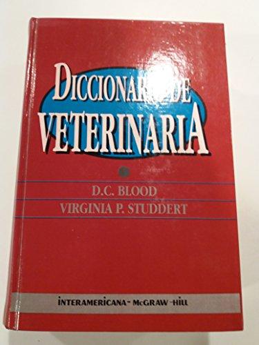 DICCIONARIO DE VETERINARIA: D. C. BLOOD VIRGINIA P. STUDDERT