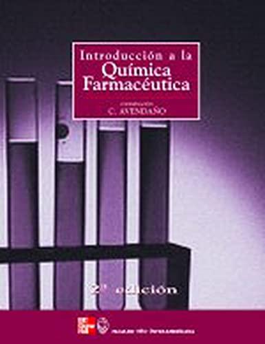 INTRODUCCION A LA QUIMICA FARMACEUTICA 2? EDICION: Carmen Avendaño López