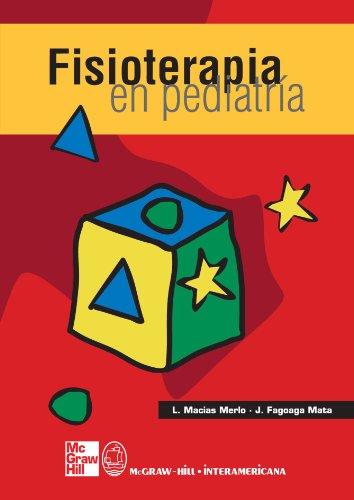 Fisioterapia en pediatría (Spanish Edition): Merlo, Lourdes Marcías