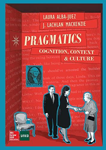 PRAGMATICS: COGNITION. CONTEXT AND CULTURE. (Paperback): Laura Alba-Juez, J.