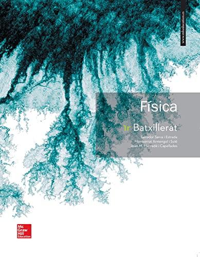 9788448611385: LA Fisica 1 Batxillerat. Catalunya.