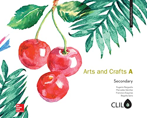 Arts and crafts A secondary (Paperback): Eugenio . .