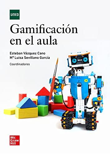 GAMIFICACION EN EL AULA: VAZQUEZ CANO, ESTEBAN