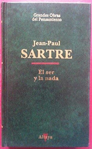 El ser y la nada: Sartre. Jean-Paul