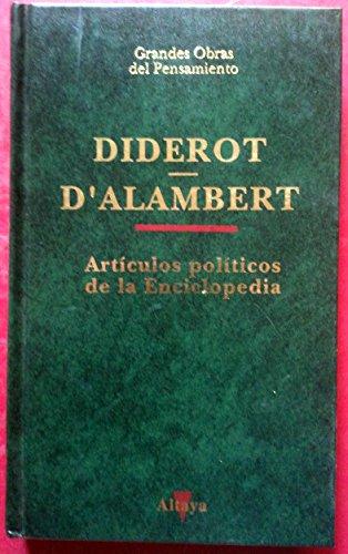 Artículos políticos de la enciclopedia: DIDEROT -- D'ALAMBERT