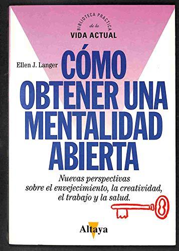 9788448702823: Cómo obtener una mentalidad abierta