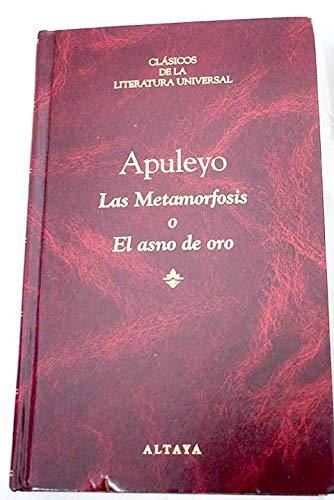 9788448703882: LAS METAMORFOSIS O EL ASNO DE ORO by APULEYO
