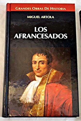 9788448707194: Los Afrancesados