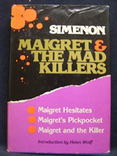 Maigret & the Mad Killers (Maigret Hesitates,: georges simenon