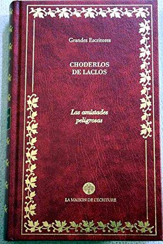 9788448715069: Las Amistades Peligrosas