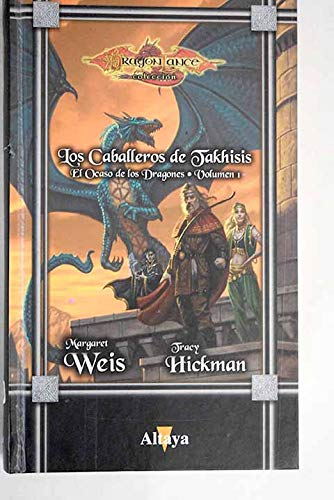 9788448721282: Los caballeros de Takhisis el ocaso de los dragones I