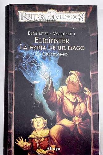 9788448722494: Elminster 1. La Forja De Un Mago