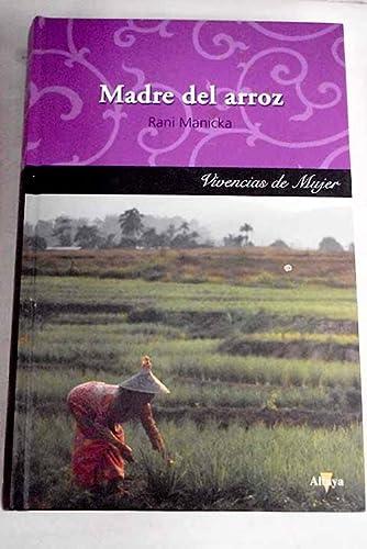 9788448722746: Madre Del Arroz