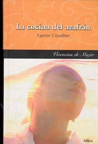 9788448722753: La Cocina Del Azafrán