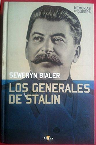 Los Generales De Stalin: Bialer, Seweryn