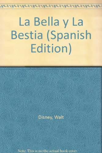 9788448803599: La Bella y La Bestia (Spanish Edition)