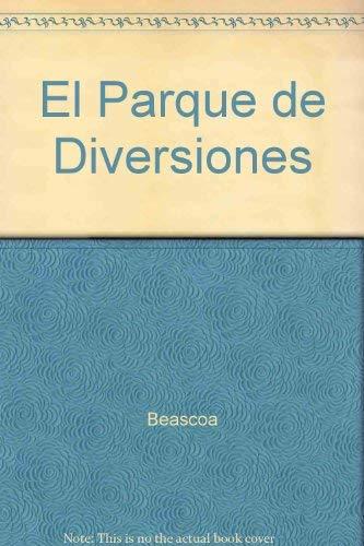 El Parque de Diversiones (Spanish Edition): Beascoa