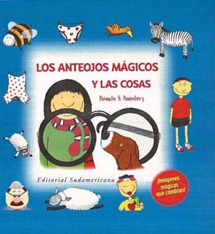 9788448810726: Los Anteojos Magicos Y Las Cosas (Spanish Edition)