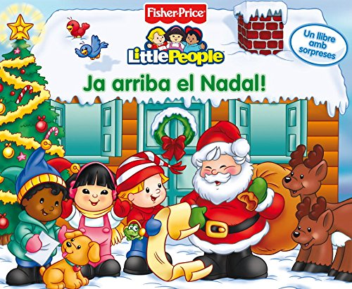9788448815165: Ja arriba el Nadal! (Fisher-Price) (FISHER PRICE. LITTLE PEOPLE)