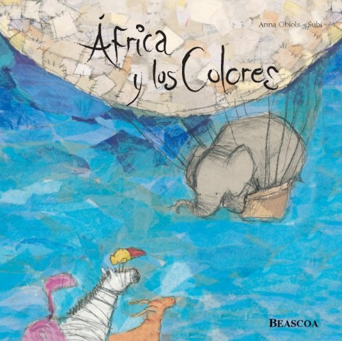 9788448816490: Africa y los colores / Africa and the Colors (Spanish Edition)