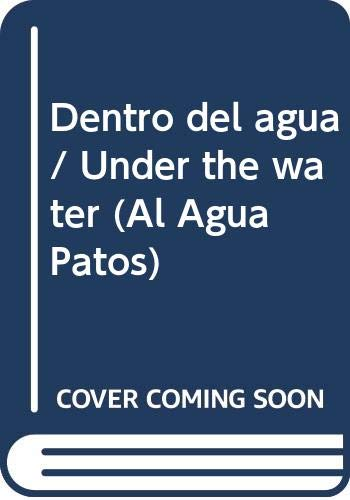 9788448817824: Dentro del agua (libro-baño) (Al Agua Patos)